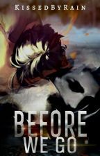 before we go; tim wright x reader  by KissedByRain
