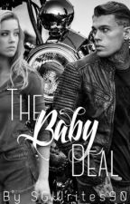 The Baby Deal (Book One In The Deal Series) by SGWrites90