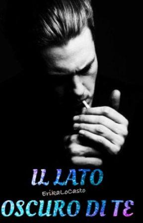 IL LATO OSCURO DI TE [da revisionare] by Erika6393