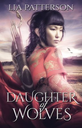 Daughter of Wolves by LiaPatterson