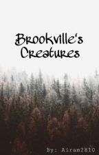 Brookville's Creatures  by airam2810