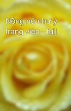 Nông nữ như ý trang viên - full by yellow072009
