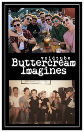 Buttercream Imagines by voidtube