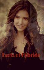 Facts of hybride (Zayn malik ff) by AnnikaTheilen