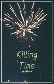 Killing Time || larry by gaysicle