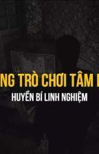 Những Trò Chơi Tâm Linh by IrisNguyen191