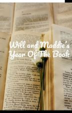 Will and Maddie's Year Of The Book by that_wacky_fairy
