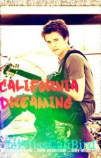 California Dreaming ( The Dream Boys Series~Billy Unger) by lilmissCaliBird