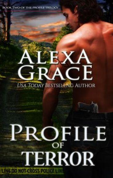 Excerpt - Profile of Terror by Alexa Grace by AlexaGrace