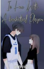 In love with a basketball player by nepo1627