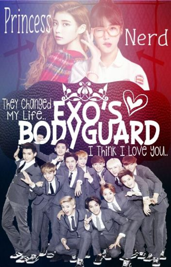 EXO'S Bodyguard (COMPLETED)