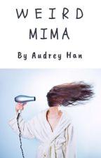 Weird Mima by _Audrey09