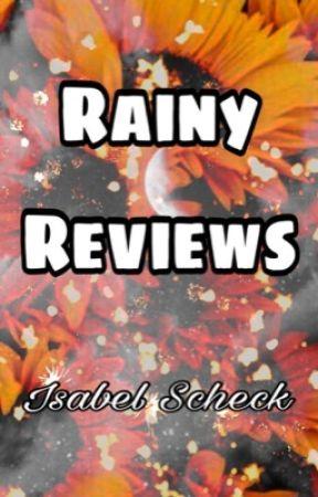 Rainy Reviews  by Stormwolfwriters