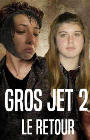 Gros Jet II - Le Retour by MlanyBKrueger