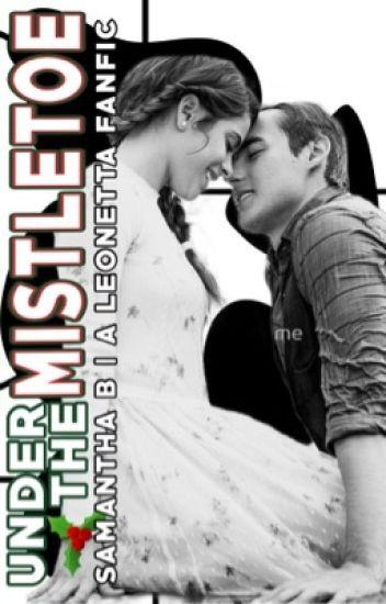 Under The Mistletoe (Leonetta)