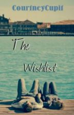 The Wishlist by CourtneyCupit