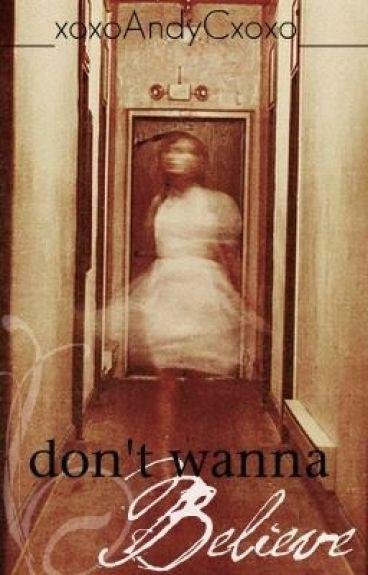 Don't wanna Believe