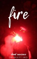 fire | book review by scarletstilettos
