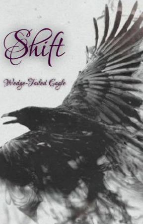 Shift by WedgeTailedEagle