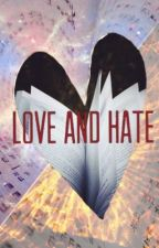 Love and Hate by Into_The_Dark_