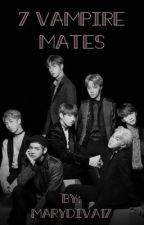 7 vampire mates  by marydiva17