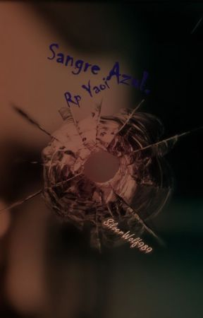 Sangre Azul (RP Yaoi) by SilverWolf989