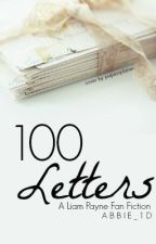 100 Letters: A Liam Payne Fanfic *COMPLETED* by abbie_1d