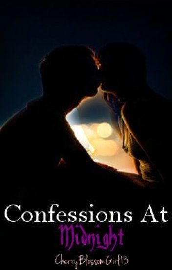 Confessions At Midnight