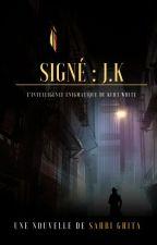 Signé : JK by SahbiGhita