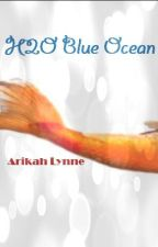 H2O Blue Ocean by Punkylynne