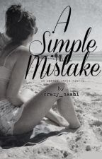 A Simple Mistake || Ashton Irwin (completed) by crazy_nashi