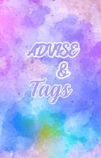 Advise & Tags by RenaaRougee