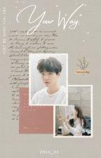 Your Way • Min Yoongi by dria_05