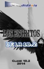 Los escritos de la 10.2 by MarDidaxis