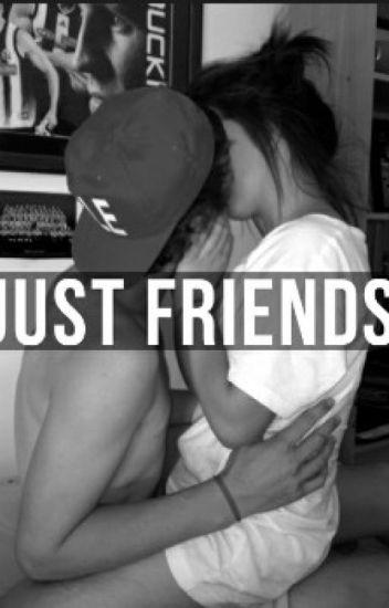 Just Friends .
