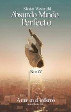 Absurdo mundo perfecto- KookV ( Finalizada) by JeonRossGP