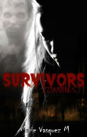 SURVIVORS -ZOMBIES-TERMINADA