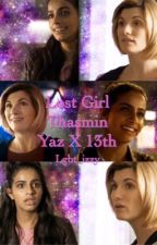 Lost girl- Thasmin (13th Doctor x Yaz) by lgbt_izzy