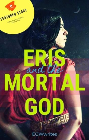 Eris and the Mortal God