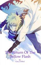 The Return of the Yellow Flash by Luna_Uchiha1
