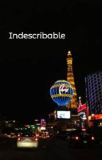 Indescribable by Kookie1writings