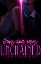 Guns and Roses: Unchained by lunaaperez