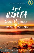 "1st NOVEL: THE POET'S LOVE VERSE ""AYAT CINTA SANG PUJANGGA"" by indosani"