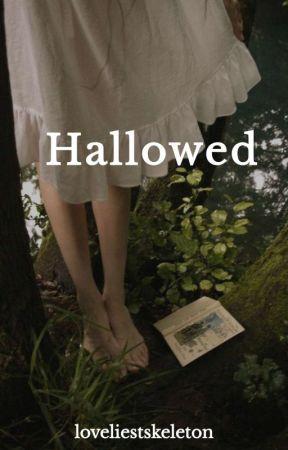 Hallowed (joshler) by loveliestskeleton