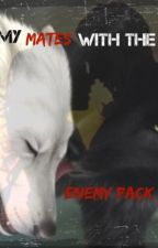 My Mates with the Enemy Pack by Rhen_Bird