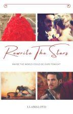 Rewrite The Stars by LlamaLoyd