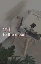 to the moon // johnten by cloudyxis