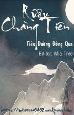 [Edit] Rượu Chàng Tiên - Tiêu Đường Đông Qua (hoàn) by miatree0402