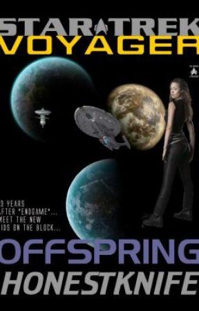 Star Trek Voyager: offspring by honestknife