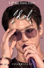 [2] IDOL - JIKOOK [COMPLETED] by Chanmich23